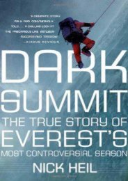 Dark Summit: The True Story of Everest s Most Controversial Season