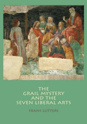 The Grail Mystery and the Seven Liberal Arts
