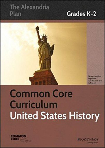 Common Core Curriculum: United States History: Grades K-2 (Common Core History: The Alexandria Plan)