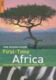 The Rough Guide to First-Time Africa 1 (Rough Guide Travel Guides)