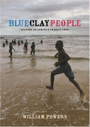 Blue Clay People: Seasons on Africa s Fragile Edge