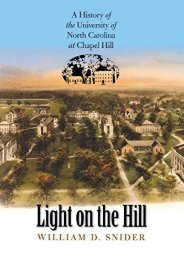 Light on the Hill: A History of the University of North Carolina at Chapel Hill