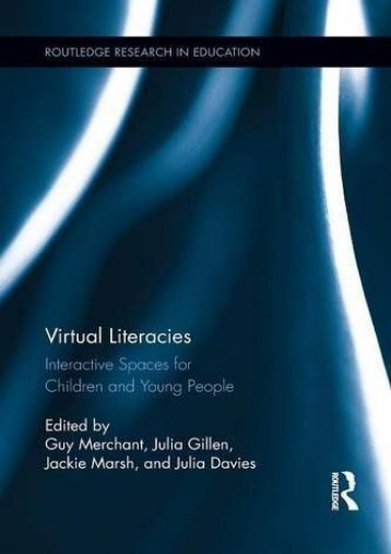 Virtual Literacies (Routledge Research in Education)