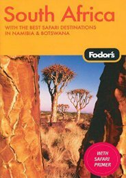 Fodor s South Africa, 4th Edition: With the Best Safari Destinations in Namibia   Botswana (Travel Guide)