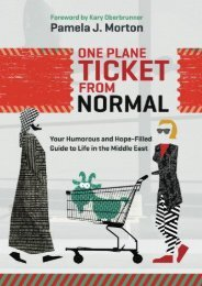 One Plane Ticket From Normal: Your Humorous and Hope-Filled Guide to Life in the Middle East