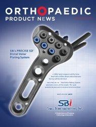 orthopaedic product news. january/february 2009. - Small Bone ...