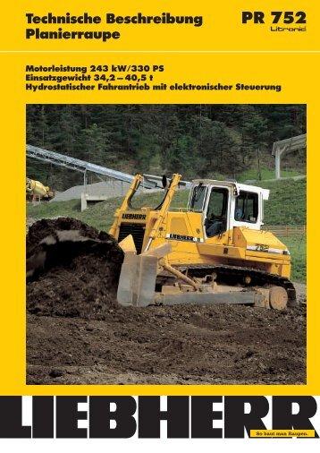 Technische Beschreibung PR 752 Planierraupe Motorleistung 243 ...