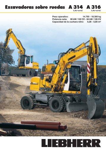 A 314 A 316 Excavadoras sobre ruedas