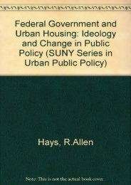 Best PDF The Federal Government and Urban Housing: Ideology and Change in Public Policy (SUNY series in Urban Public Policy) -  Online - By R. Allen Hays