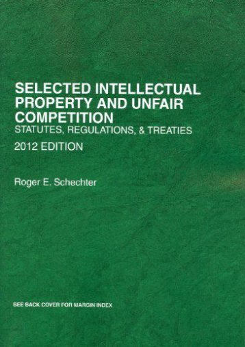 Full Download Selected Intellectual Property and Unfair Competition: Statutes, Regulations and Treaties -  Online - By