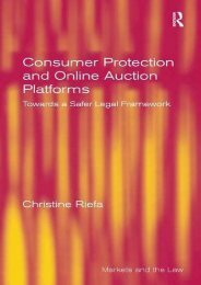 Unlimited Read and Download Consumer Protection and Online Auction Platforms: Towards a Safer Legal Framework (Markets and the Law) -  Online - By Christine Riefa