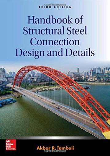 Read PDF Handbook of Structural Steel Connection Design and Details, Third Edition (P/L Custom Scoring Survey) -  Online - By Akbar R. Tamboli