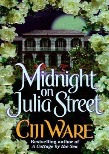 Unlimited Ebook Midnight on Julia Street -  [FREE] Registrer - By Ciji Ware