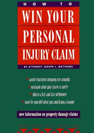 Unlimited Read and Download How to Win Your Personal Injury Claim (2nd ed) -  Best book - By Joseph L. Matthews