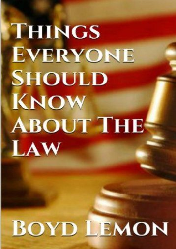 Full Download Things Everyone Should Know About the Law -  [FREE] Registrer - By Boyd Lemon