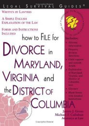 Download Ebook How to File for Divorce in Maryland, Virginia and the District of Columbia (File for Divorce in Maryland, Virginia   the District of Colu Mbia) -  Best book - By James J. Gross