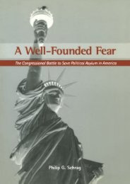 Unlimited Ebook A Well-Founded Fear: The Congressional Battle to Save Political Asylum in America -  Online - By Philip G. Schrag