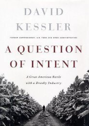 Unlimited Ebook A Question of Intent: How the FDA Finally Took on Tobacco and Won -  Unlimed acces book - By David Kessler