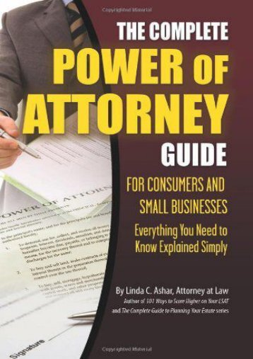Unlimited Read and Download Complete Power of Attorney Guide for Consumers   Small Business: Everything You Need to Know Explained Simply (Personal Finance) -  [FREE] Registrer - By Linda C. Ashar