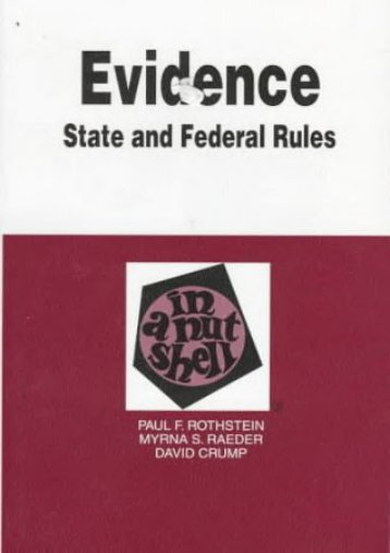 Unlimited Ebook Crump Evidence in A Nutshell: State and Federal Rules (In a Nutshell (West Publishing)) -  Best book - By CRUMP D