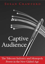 Best PDF Captive Audience: The Telecom Industry and Monopoly Power in the New Gilded Age -  For Ipad - By Susan Crawford