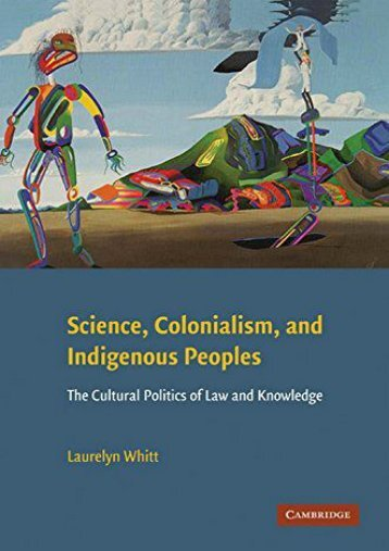 Read PDF Science, Colonialism, and Indigenous Peoples: The Cultural Politics of Law and Knowledge -  Best book - By Laurelyn Whitt