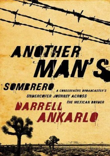 [Free] Donwload ANOTHER MANS SOMBRERO HB -  Populer ebook - By DARRELL ANKARLO