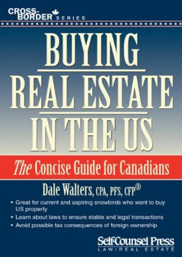 Download Ebook Buying Real Estate in the U.S.: The Concise Guide for Canandians -  For Ipad - By Dale Walters