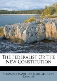 Best PDF The Federalist Or The New Constitution -  Best book - By Alexander Hamilton