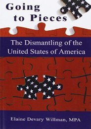 Best PDF Going to Pieces: The Dismantling of the United States of America -  Best book - By Elaine Devary Willman