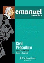 Read PDF Emanuel Law Outlines for Civil Procedure -  [FREE] Registrer - By Steven L Emanuel J.D.