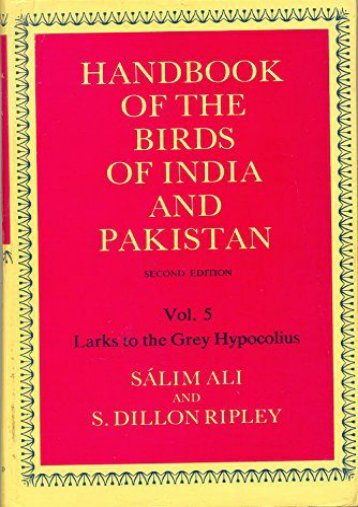 [Free] Donwload Handbook of the Birds of India and Pakistan: Larks to the Grey Hypocolius v.5: Together with Those of Bangladesh, Nepal, Bhutan and Sri Lanka: Larks to the Grey Hypocolius Vol 5 -  Online - By Salim Ali