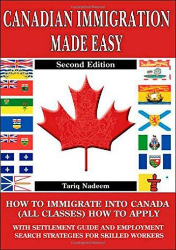 Best PDF Canadian Immigration Made Easy - 2nd Edition -  Best book - By Tariq Nadeem