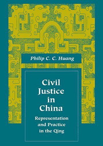 Best PDF Civil Justice in China: Representation and Practice in the Qing (Law, Society, and Culture in China) -  Best book - By Philip Huang