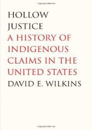 Read PDF Hollow Justice: A History of Indigenous Claims in the United States (Henry Roe Cloud Series on American Indians and Modernity) (The Henry Roe Cloud Series on American Indians and Modernity) -  Best book - By David Wilkins