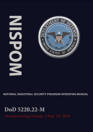 Best PDF National Industrial Security Program Operating Manual (Nispom) -  Online - By Jeffrey W Bennett