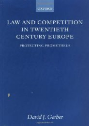 Read PDF Law and Competition in Twentieth Century Europe: Protecting Prometheus -  Online - By David J. Gerber
