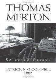 Full Download Thomas Merton: Selected Essays -  [FREE] Registrer - By Patrick F OConnell