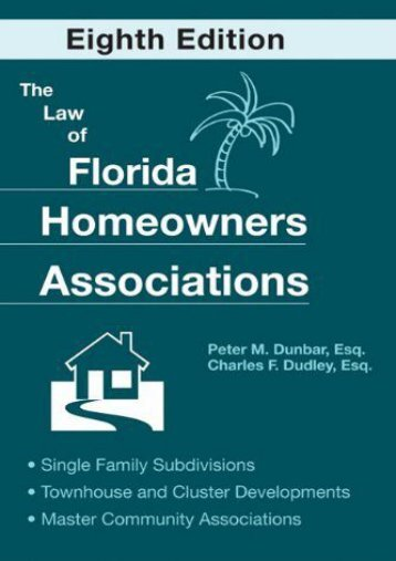 Best PDF The Law of Florida Homeowners Associations: Single Family Subdivisions Townhouse   Cluster Developments Master Community Associations -  [FREE] Registrer - By Peter M. Dunbar