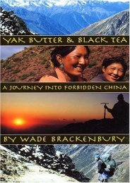 Yak Butter   Black Tea: A Journey into Forbidden China