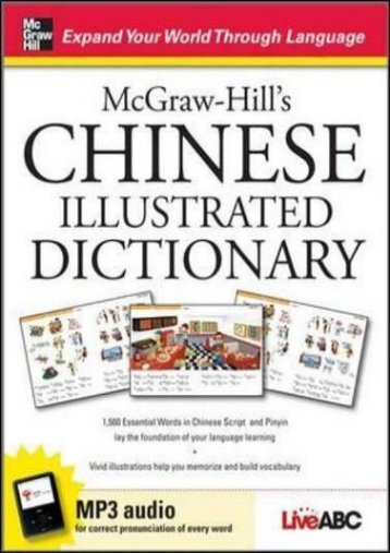 McGraw-Hill s Chinese Illustrated Dictionary: 1,500 Essential Words in Chinese Script and Pinyin lay the foundation of your language learning (NTC Foreign Language)