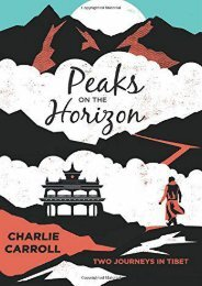 Peaks on the Horizon: Two Journeys in Tibet