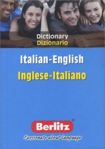 Berlitz Inglese-Italiano Dizionario/Italian-English Dictionary (Berlitz Bilingual Dictionaries) (Italian Edition)