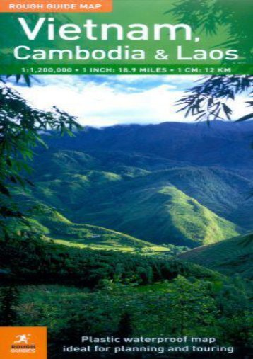 The Rough Guide to Vietnam, Laos     Cambodia Map 1 (Rough Guide Country/Region Map)