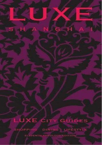 LUXE Shanghai (LUXE City Guides)