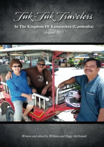 Tuk-Tuk Travelers: In The Kingdom Of Kampuchea (Cambodia)