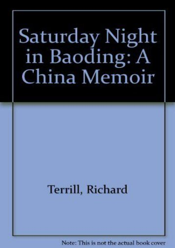 Saturday Night in Baoding: A China Memoir