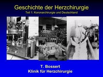 Geschichte der Herzchirurgie - Klinik für Herz- und Thoraxchirurgie