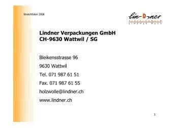 Lindner Verpackungen GmbH CH-9630 Wattwil / SG - Holzwolle