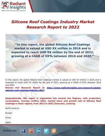 Silicone Roof Coatings Industry Global Analysis & Forecast Latest Report to 2022: Radiant Insights,Inc